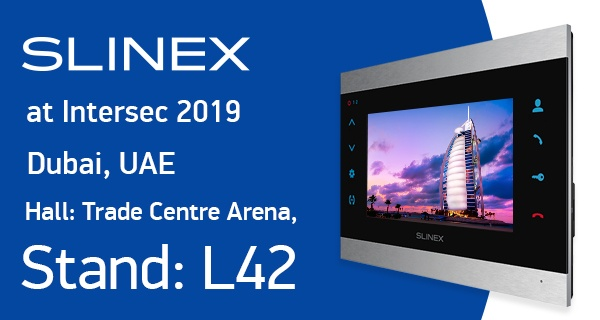 The Slinex Company at the international Intersec expo 2019
